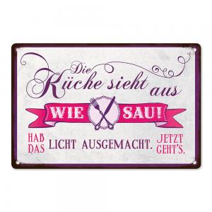 Metallschild – Die Küche sieht aus….